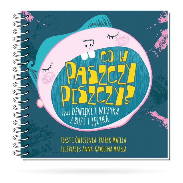 Co w paszczy piszczy? to pierwsza beatboxowa książka dla dzieci